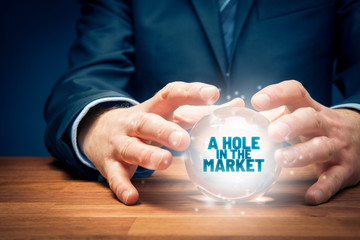 A hole in the market concept with crystal ball