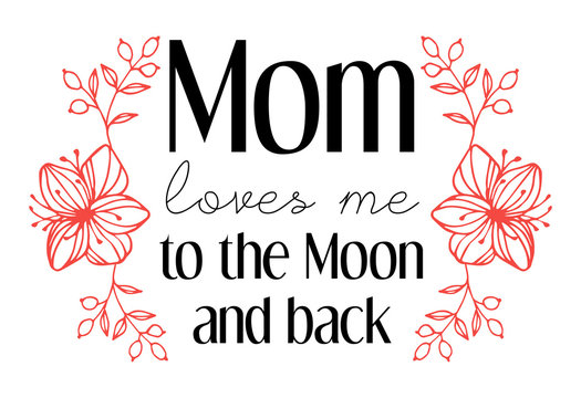 Mom loves me to the Moon and back Mother's Day greeting card