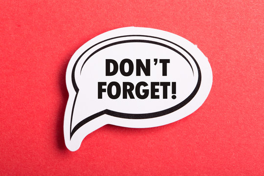 Do Not Forget Reminder Speech Bubble Isolated On Red Background
