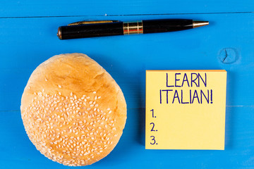 Handwriting text Learn Italian. Conceptual photo gain or acquire knowledge of speaking and writing...