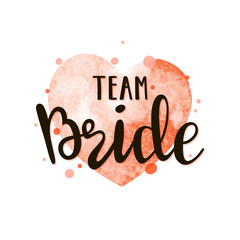 Bride team lettering suitable for print on shirt, hoody, poster or card. Handwritten text vector template for bachelorette party.