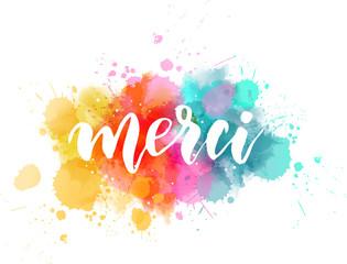 Photo sur Plexiglas Forme Merci lettering on watercolor paint splash