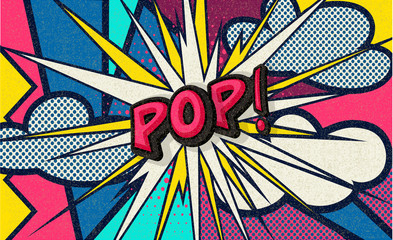 Pop! Pop art funny comic speech word. Fashionable poster and banner. Social Media Connecting Blog Communication Content. Trendy and fashion color retro vintage illustration background. Easy editable. Wall mural