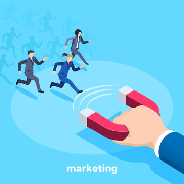 Isometric vector image on a blue background, a man in a business suit holds a big red magnet and people are running towards him, attracting buyers and workers