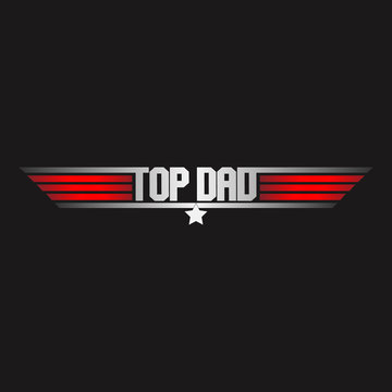 Top dad logo, military design on red and grey colors. For shirts, fabrics, wallpapers, banner, flyers, social media and posters. Happy father's day.