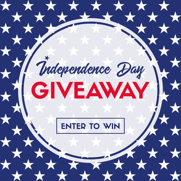Independence day giveaway. Enter to win. Vector banner template