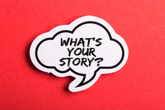 What Is Your Story Speech Bubble Isolated On Red Background