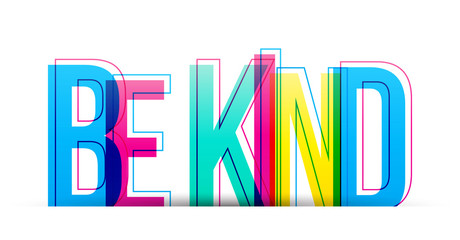 Be Kind colorful vector text isolated on a white background