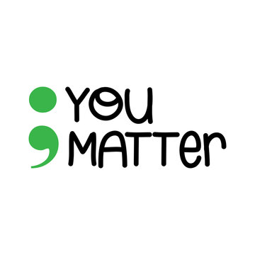You Matter (Mental Health) - hand drawn World Mental Health Day - Awareness month lettering phrase. Brush ink vector quote for banners, greeting card, poster design.