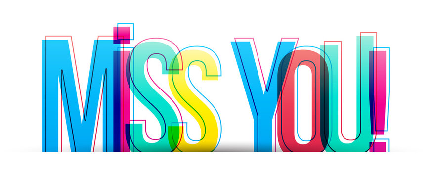 Miss you! Colorful vector text, banner card