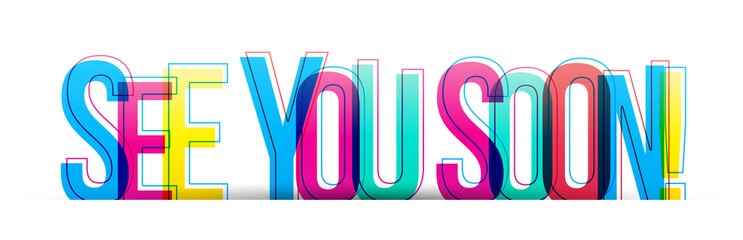 See you soon! colorful phrase text banner card