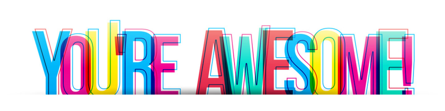 You're awesome! colorful vector text phrase, card banner