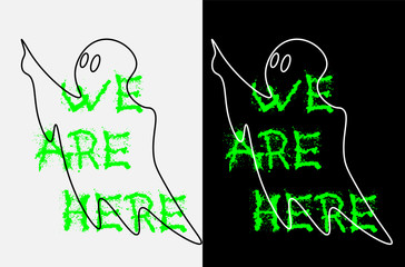 ghost contour on a black and white background with the words we are here
