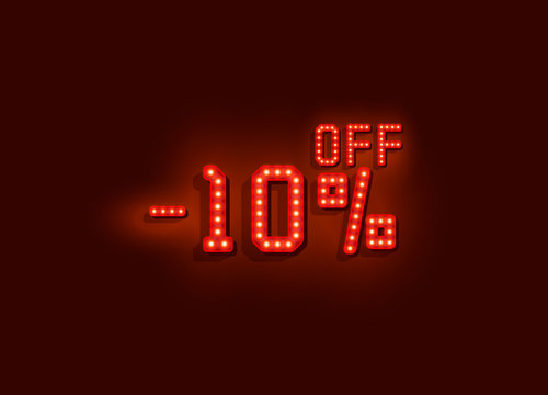 Neon 10 sale off text banner. Night Sign. Vector