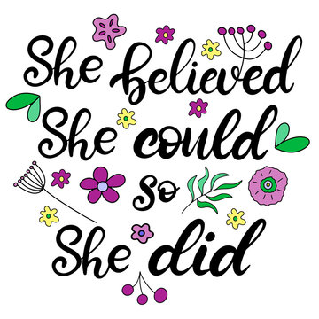She believed she could so she did lettering vector illustration
