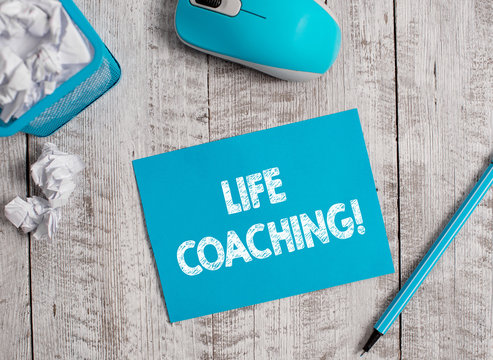 Handwriting text Life Coaching. Conceptual photo demonstrating employed to help showing attain their goals in career