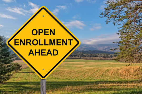 Open Enrollment Ahead Warning Sign