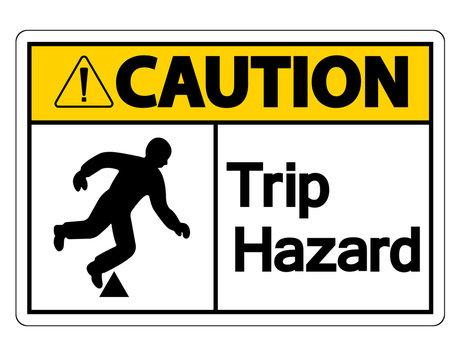 Caution Trip Hazard Symbol Sign on white background