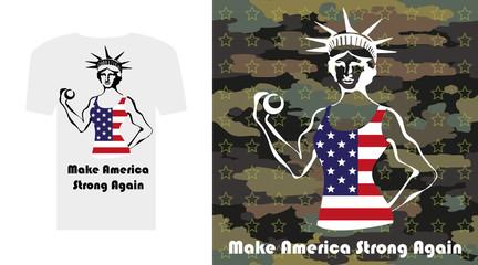 Make America Strong Again T shirt. Statue of Liberty as a bodybuilder women.