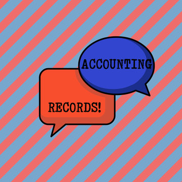 Handwriting text writing Accounting Records. Conceptual photo Manual or computerized records of assets and liabilities Pair of Overlapping Blank Speech Bubbles of Oval and Rectangular Shape