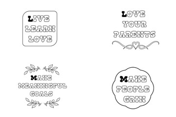 Live, learn, Make meaningful goals, Love your parents Set of Calligraphy sayings for print. Vector Quotes about