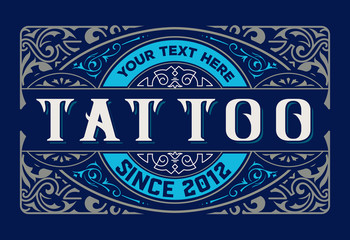 Tattoo logo. Old lettering on dark background with floral ornaments. Vector layered