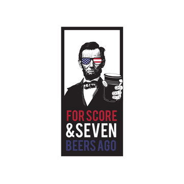 Fourth of July Independence Day Abe Lincoln For Score and Seven Beers Ago Drinking  4th Patriotic Sunglasses