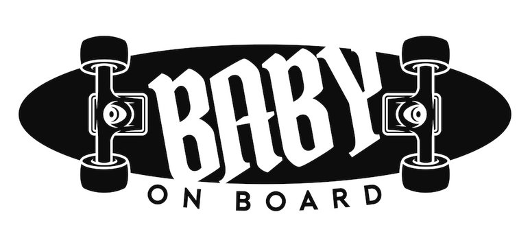Vector sign, picture skateboard with text - Baby on board. Isolated white background.