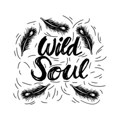 Creative hand drawn lettering Wild Soul.