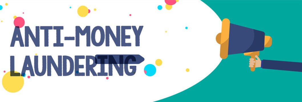 Text sign showing Anti Money Laundering. Conceptual photo stop generating income through illegal actions Creative artwork type idea text script message colourful bubble oval design