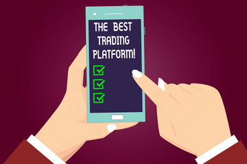Writing note showing The Best Trading Platform. Business photo showcasing Money stock exchange excellent application Hu analysis Hands Holding Pointing Smartphone Blank Color Screen
