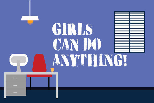 Handwriting text writing Girls Can Do Anything. Concept meaning Women power feminine empowerment leadership Work Space Minimalist Interior Computer and Study Area Inside a Room photo