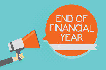 Writing note showing End Of Financial Year. Business photo showcasing Revise and edit accounting sheets from previous year Attention warning hot social issue announcement declare recall notice