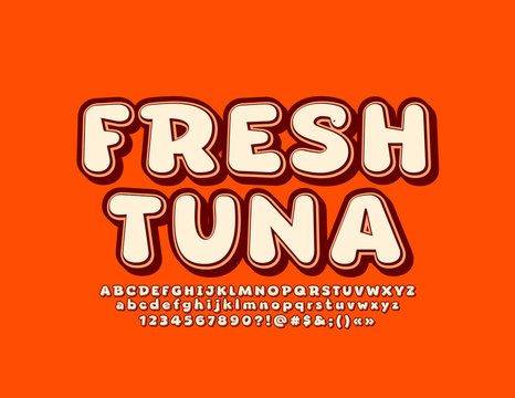 Vector trendy sign Fresh Tuna with vintage style Font. Retro Alphabet Letters, Numbers and Symbols
