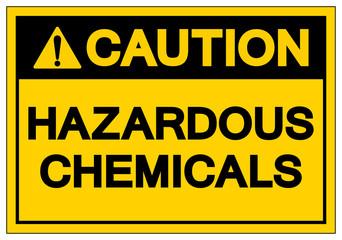 Caution Hazardous Chemicals Symbol Sign, Vector Illustration, Isolate On White Background Label. EPS10