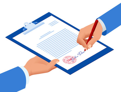 Isometric signed a contract with a stamp. Document with a signature. The form of the document. Business financial agreement or contract