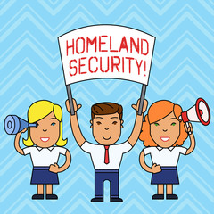 Writing note showing Homeland Security. Business concept for federal agency designed to protect the USA against threats People with Banner, Megaphone and Spy Glass Demonstration