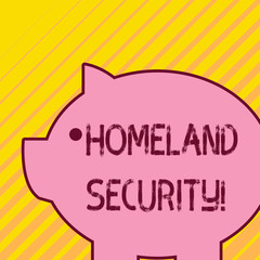 Writing note showing Homeland Security. Business concept for federal agency designed to protect the USA against threats Fat huge pink pig plump like piggy bank with sharp ear and small eye
