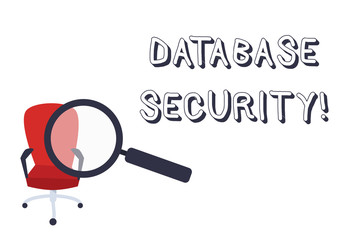 Conceptual hand writing showing Database Security. Concept meaning security controls to protect databases against compromises Magnifying Glass Directed at Red Swivel Chair with Arm Rests
