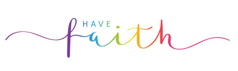 HAVE FAITH rainbow brush calligraphy banner Wall mural