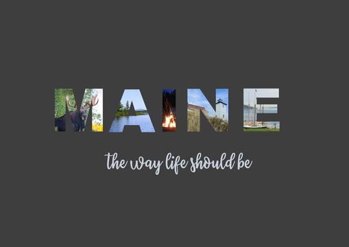 "Maine ""The way life should be"" graphic"