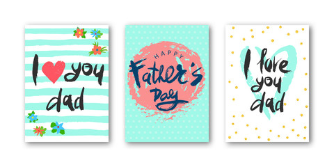 Card set with lettering I love dad, happy Father's Day with decorative elements. Modern naive inscription for design, background, card, print, sticker, banner. Greeting card for Happy Fathers's Day