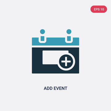 two color add event vector icon from user interface concept. isolated blue add event vector sign symbol can be use for web, mobile and logo. eps 10