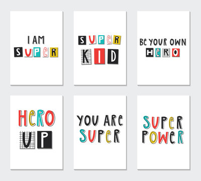 Super Hero - collection of nursery posters with cute and fun hand drawn lettering. Vector illustration