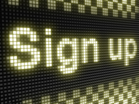 Sign up. The bright inscription in a light board with big pixel.