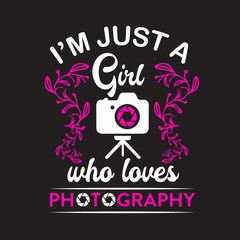 Photography Quote and Saying good for print design