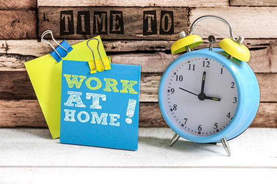 Post-it & alarm clock : Time to work at home