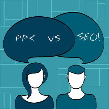 Text sign showing Ppc Vs Seo. Conceptual photo Pay per click against Search Engine Optimization strategies