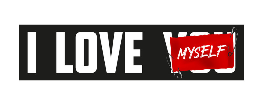 I love myself slogan on red paper secured by safety pins. T-shirt design, typography graphics for tee shirt. Vector illustration.