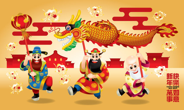Three cute Chinese gods (represent long life, wealthy and career) are performing dragon dance. With different posts. Caption: wishing you a happy Chinese New Year and everything go fine.